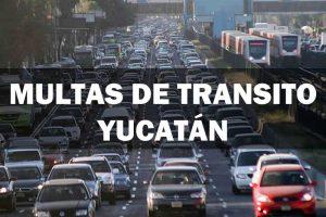 Multas De Tránsito En Yucatán