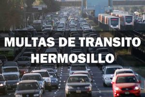 Infracciones Transito Hermosillo